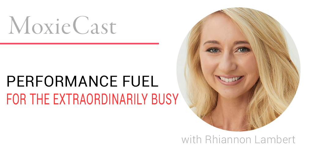 Performance Fuel for the Extraordinarily Busy, with Rhiannon Lambert